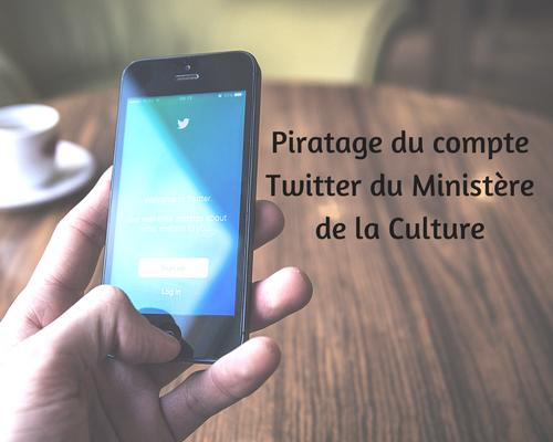 Piratage du compte Twitter du Ministère de la Culture